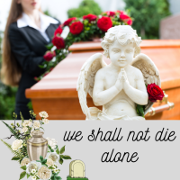 Covid 19 -We Shall Not Die Alone